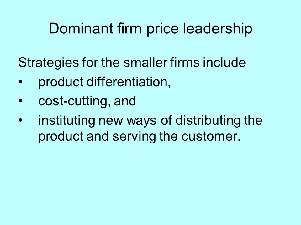 Dominant firm price leadership
