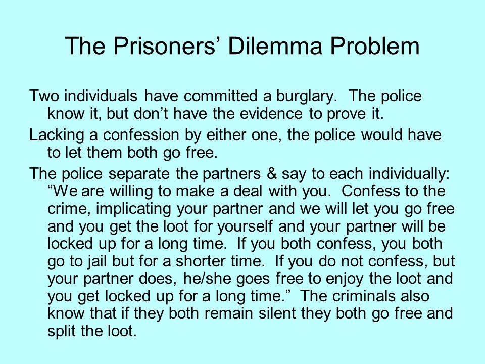 The Prisoners' Dilemma Problem