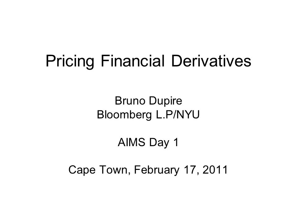 Pricing Financial Derivatives