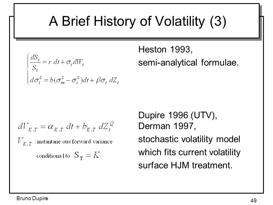 A Brief History of Volatility (3)