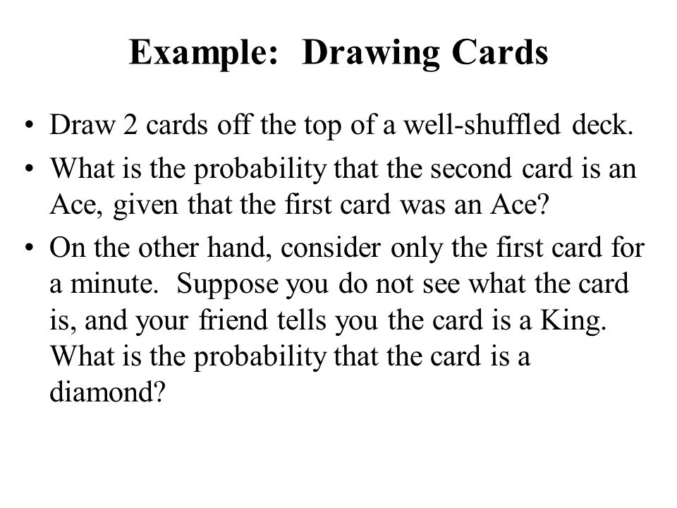 Example: Drawing Cards