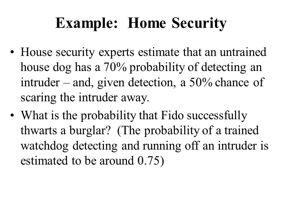Example: Home Security
