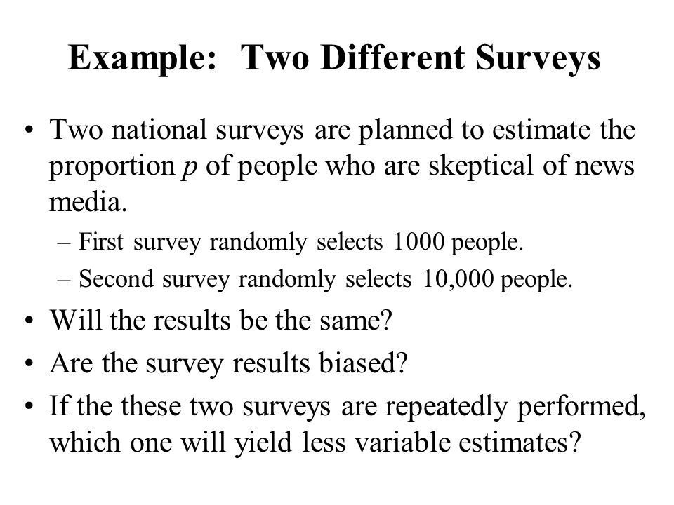 Example: Two Different Surveys
