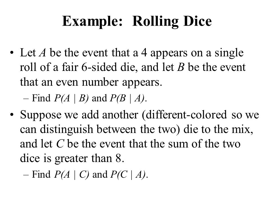 Example: Rolling Dice