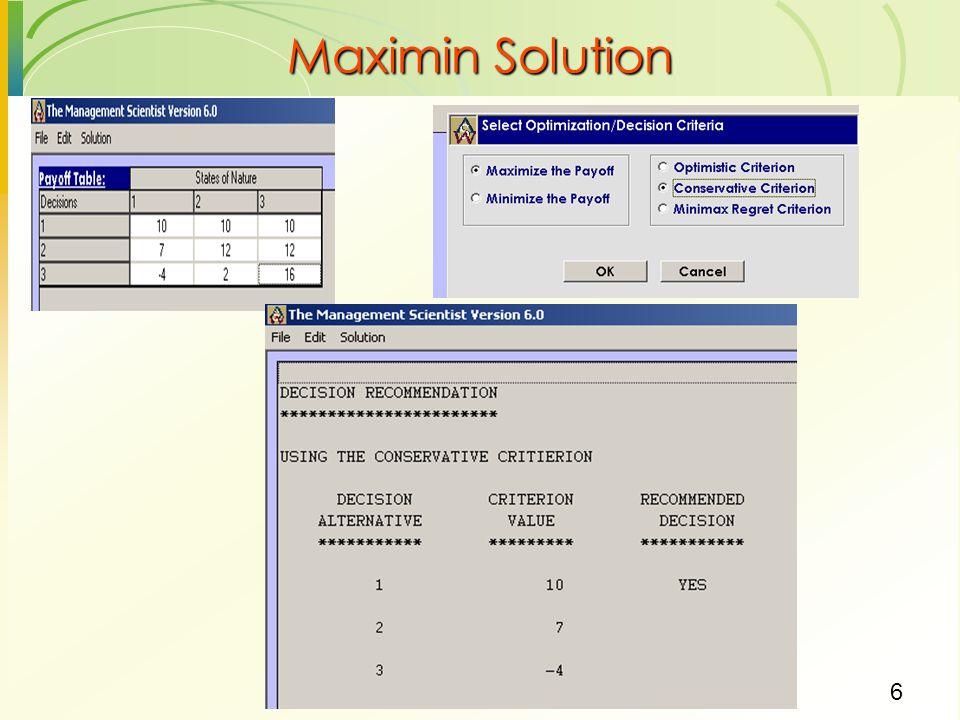 Maximin Solution