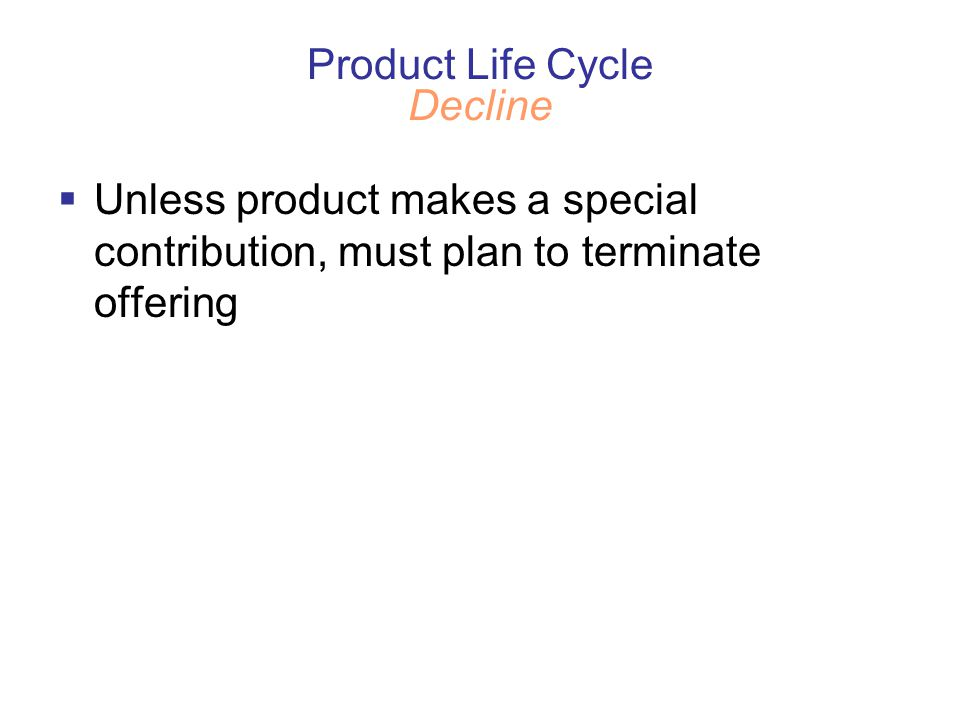 Product Life Cycle Decline