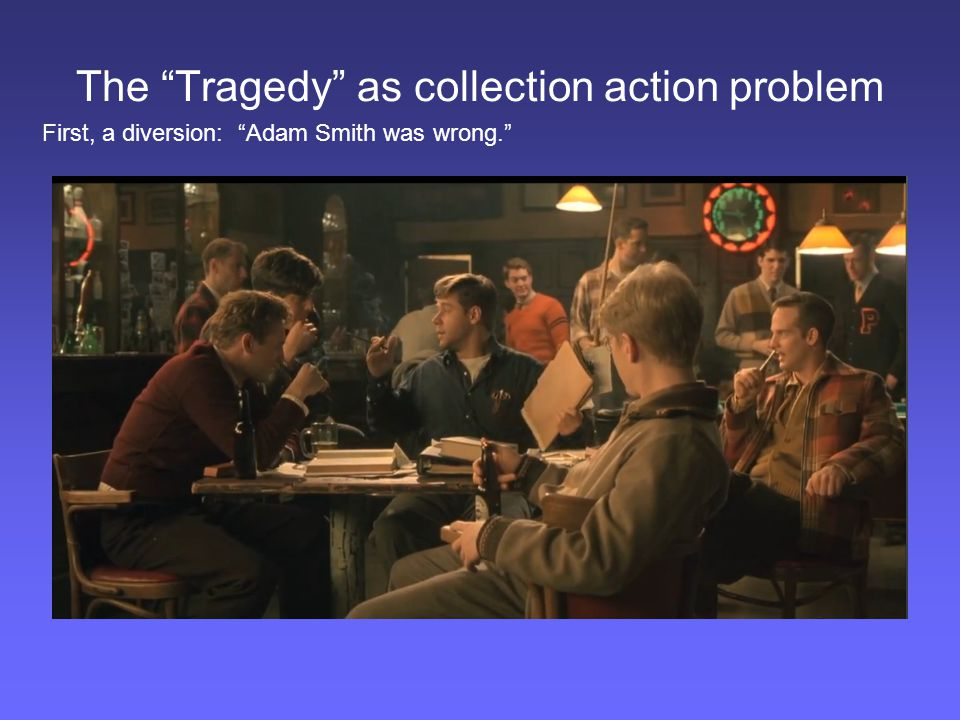The Tragedy as collection action problem