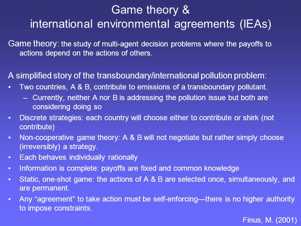 Game theory & international environmental agreements (IEAs)
