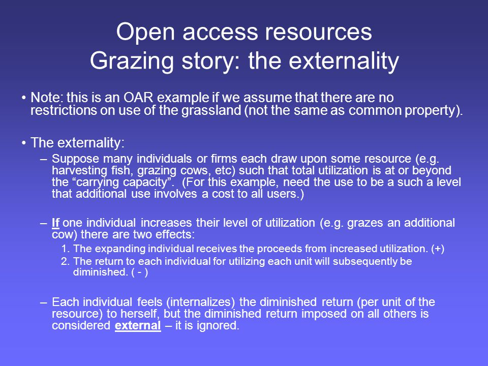 Open access resources Grazing story: the externality