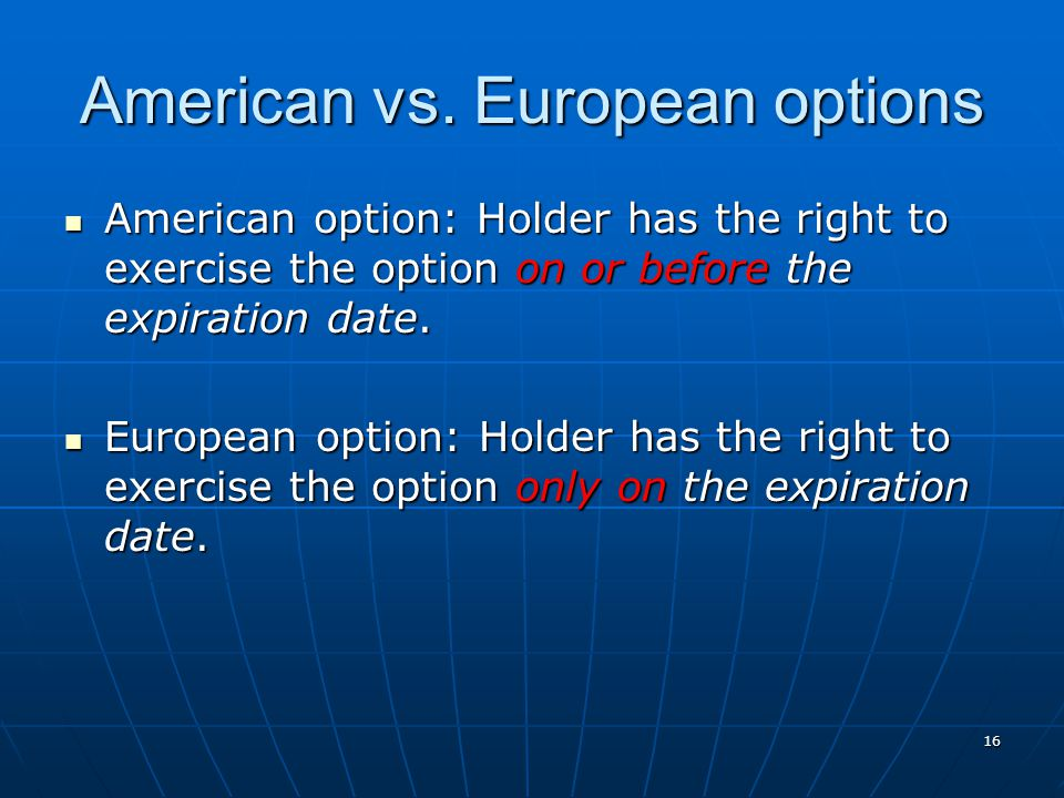 American vs. European options