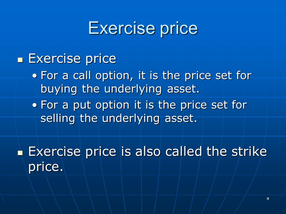 Exercise price Exercise price