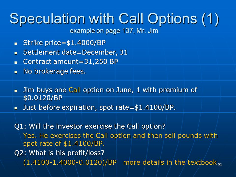 Speculation with Call Options (1) example on page 137, Mr. Jim