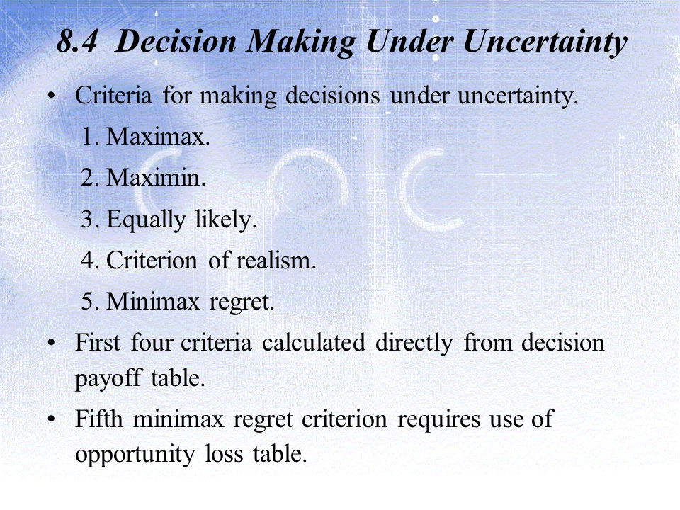 8.4 Decision Making Under Uncertainty