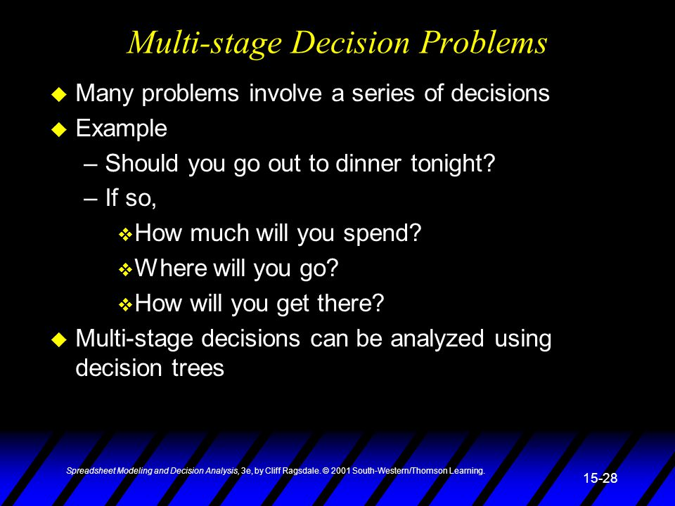 Multi-stage Decision Problems
