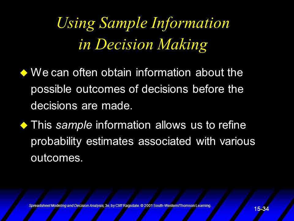 Using Sample Information in Decision Making
