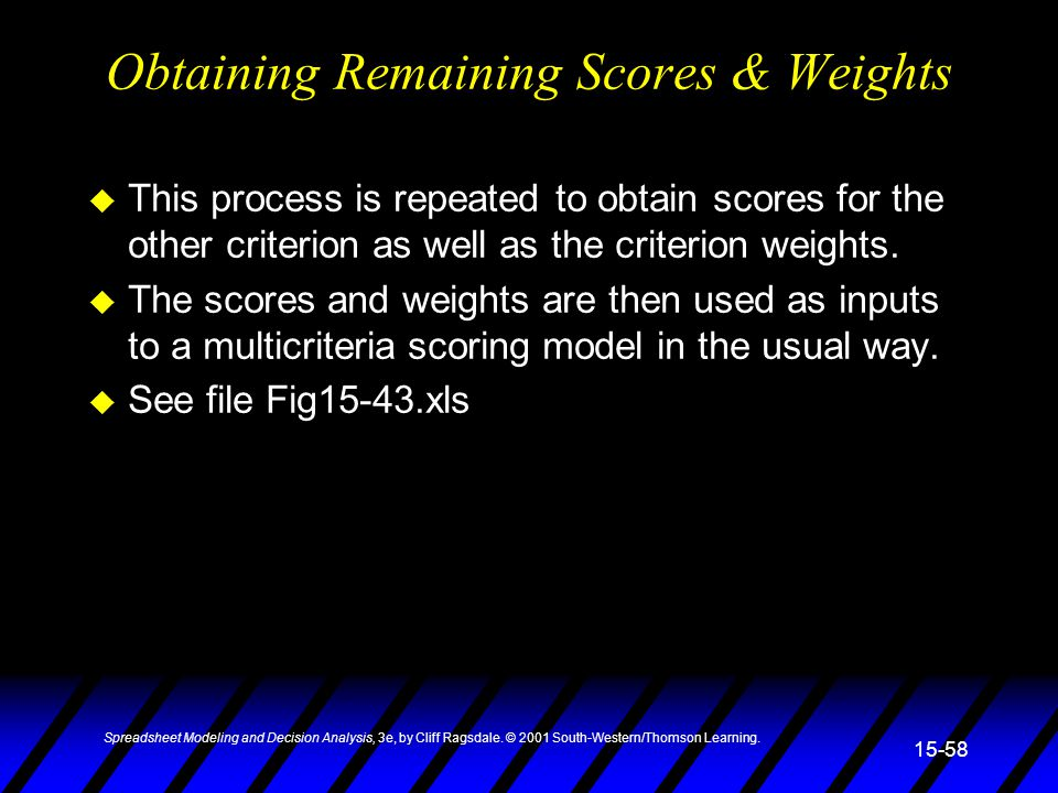 Obtaining Remaining Scores & Weights