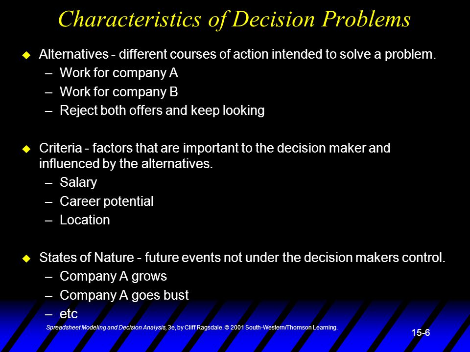 Characteristics of Decision Problems