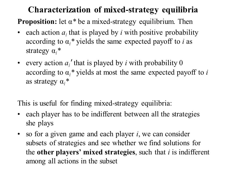 Characterization of mixed-strategy equilibria