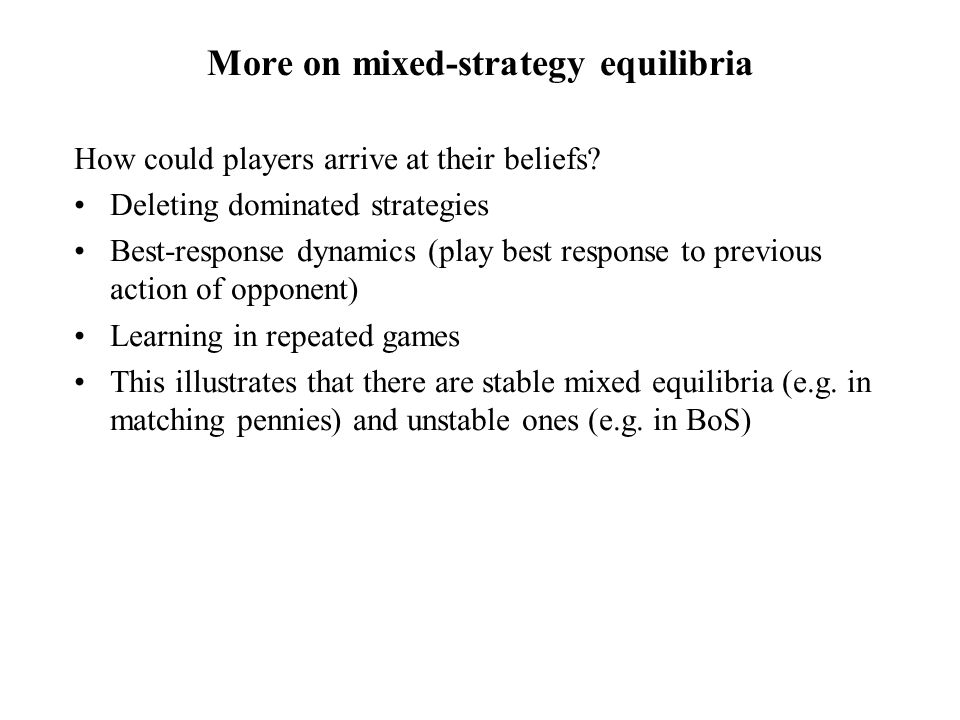 More on mixed-strategy equilibria