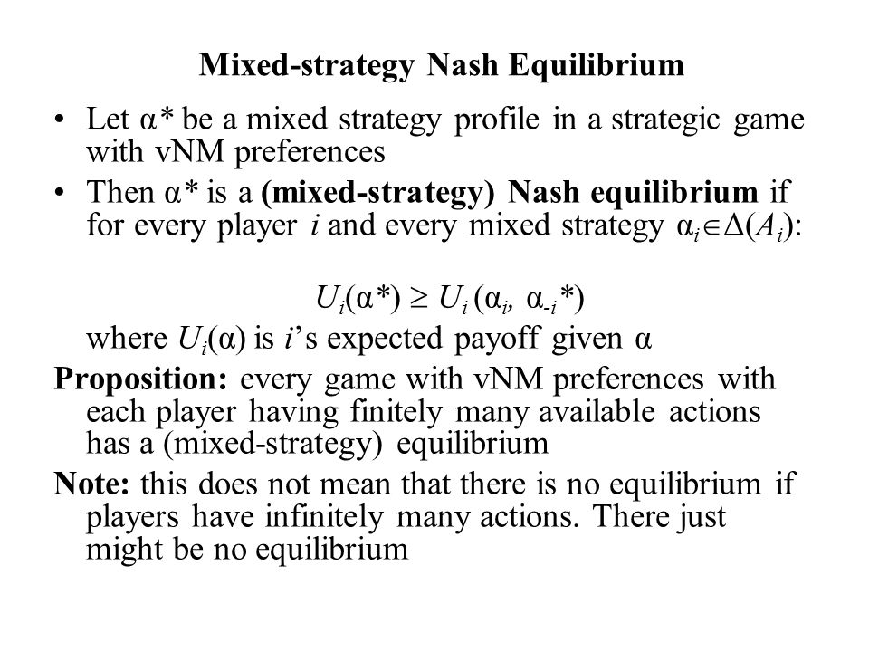 Mixed-strategy Nash Equilibrium