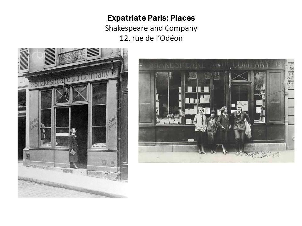 Expatriate Paris: Places Shakespeare and Company 12, rue de l'Odéon