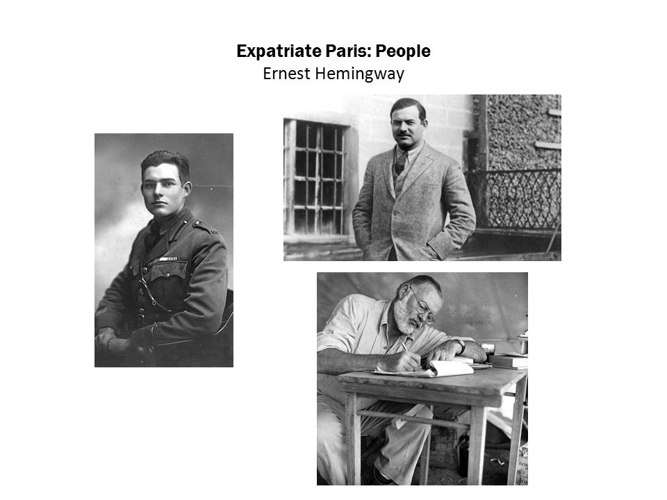 Expatriate Paris: People Ernest Hemingway