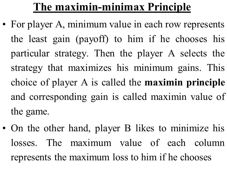 The maximin-minimax Principle