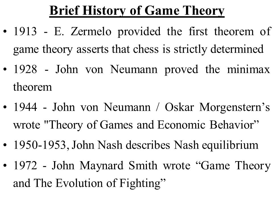 Brief History of Game Theory