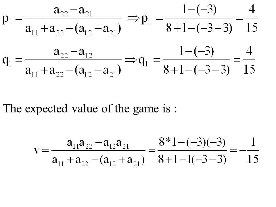 The expected value of the game is :