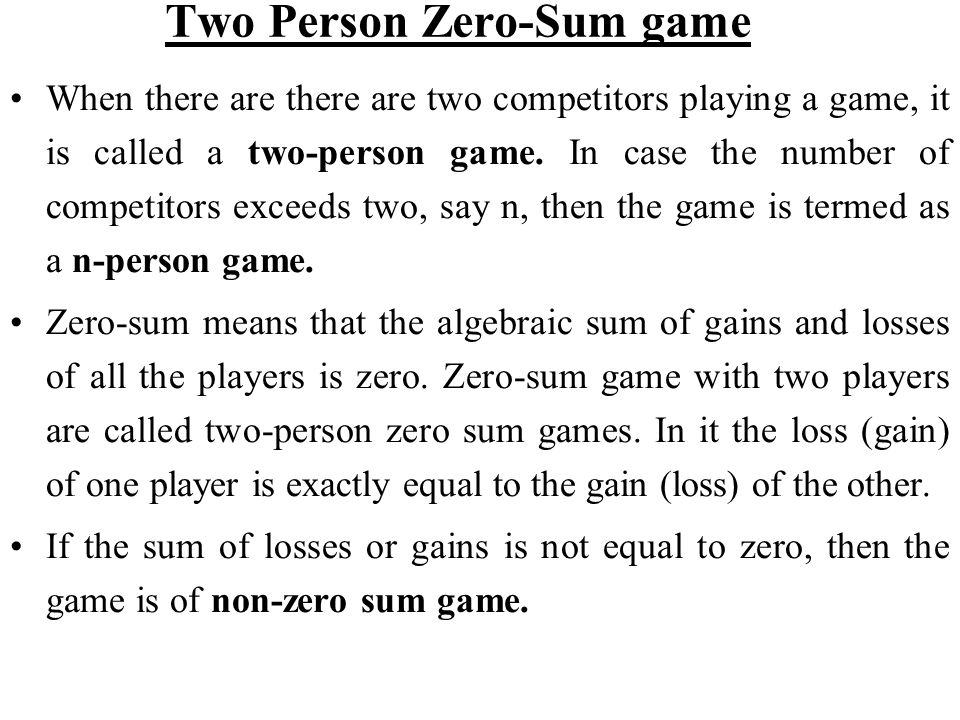 Two Person Zero-Sum game