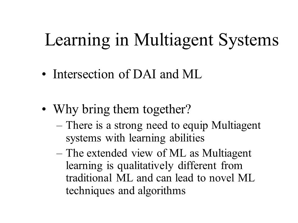 Learning in Multiagent Systems