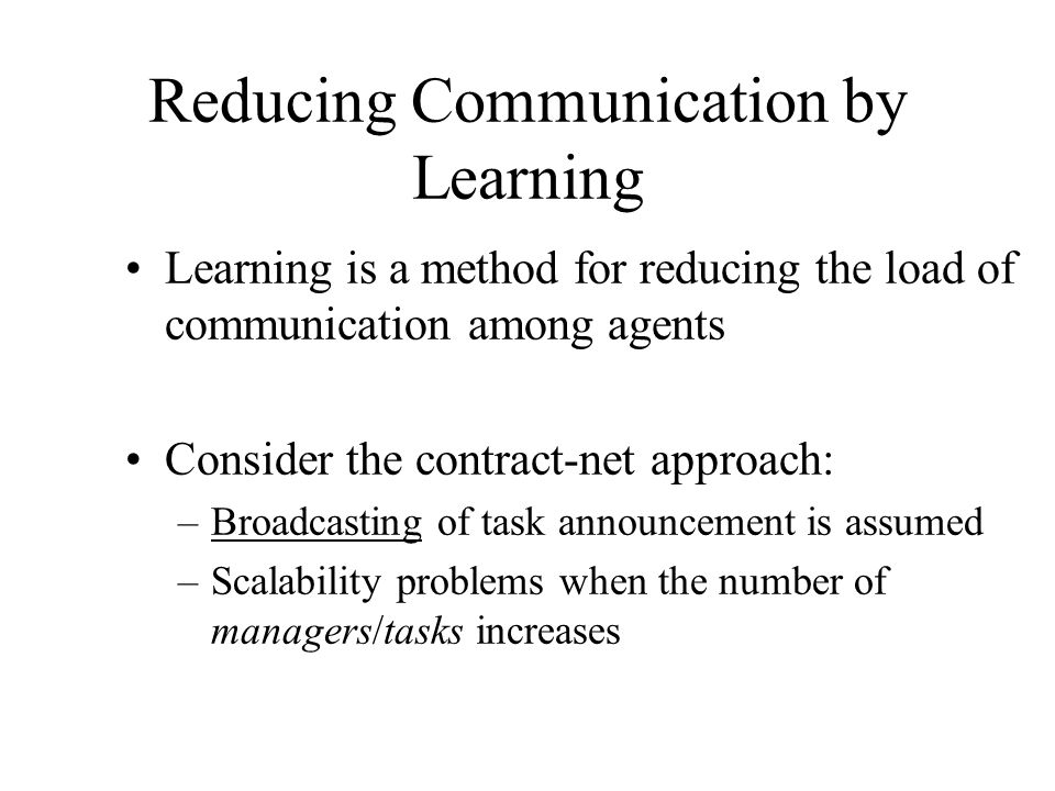 Reducing Communication by Learning