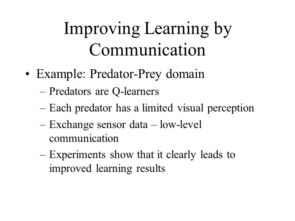Improving Learning by Communication