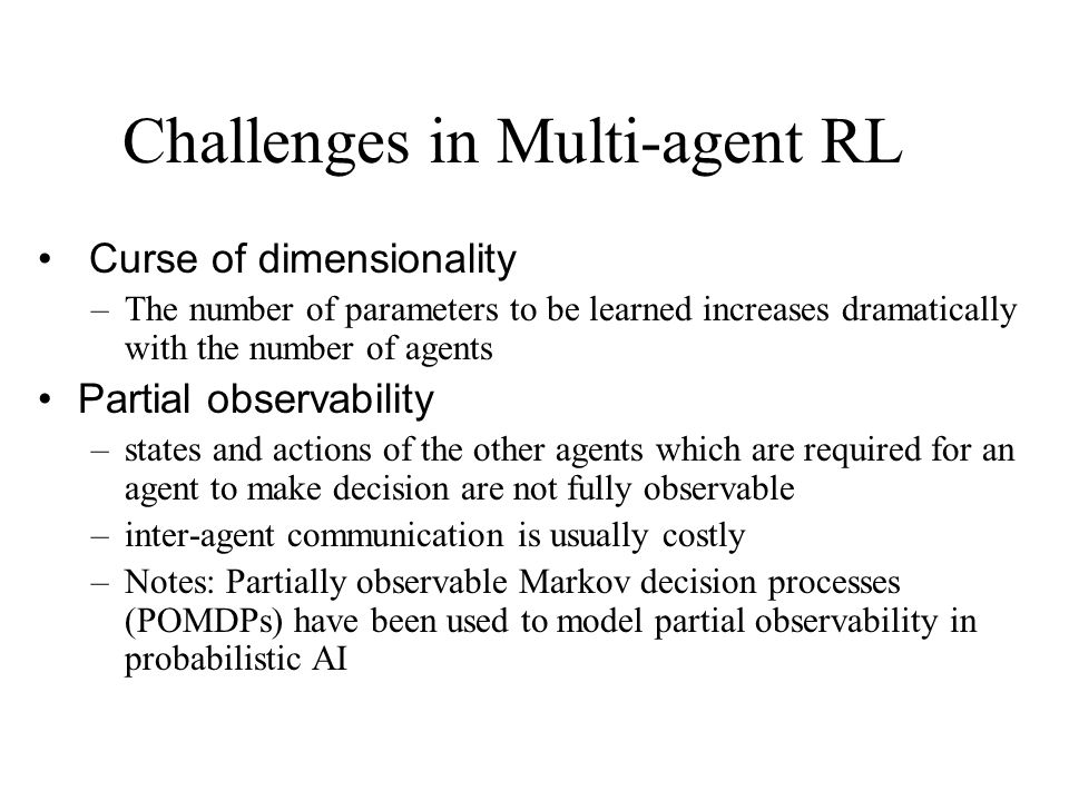 Challenges in Multi-agent RL