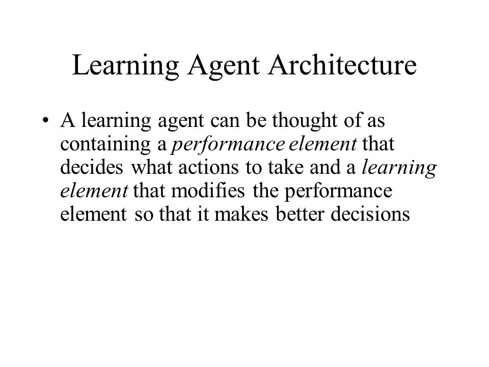 Learning Agent Architecture