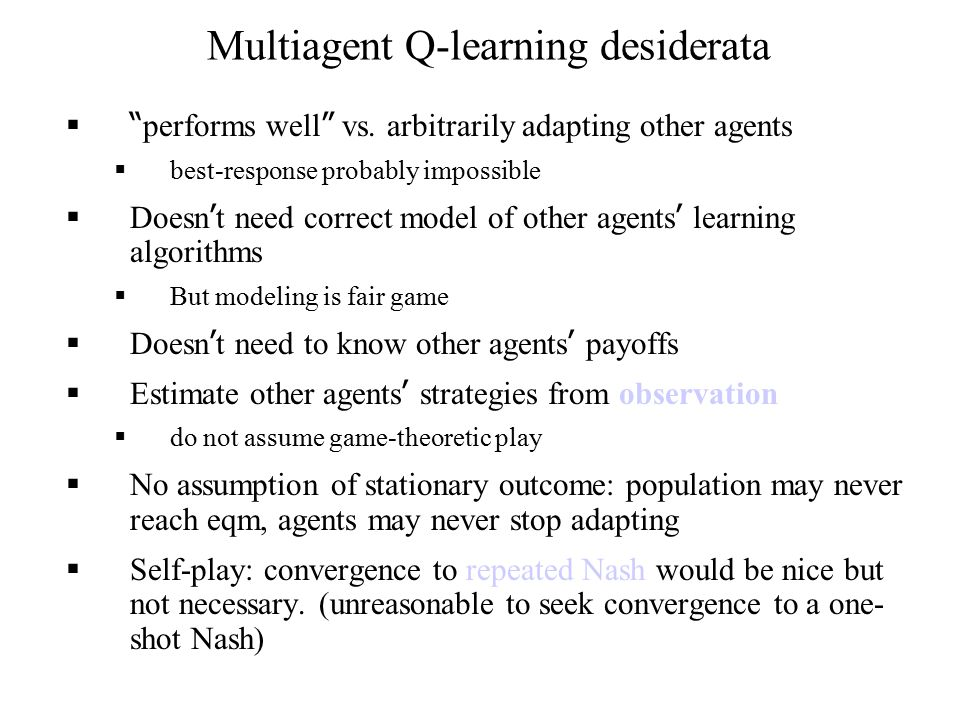 Multiagent Q-learning desiderata