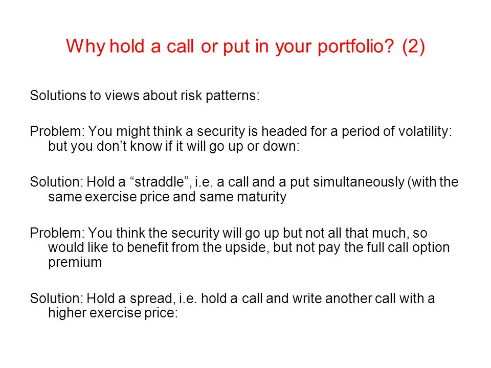 Why hold a call or put in your portfolio (2)