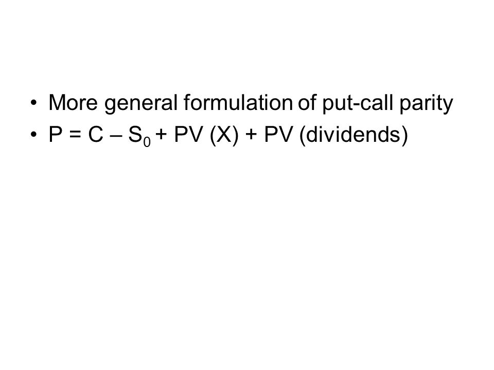 More general formulation of put-call parity