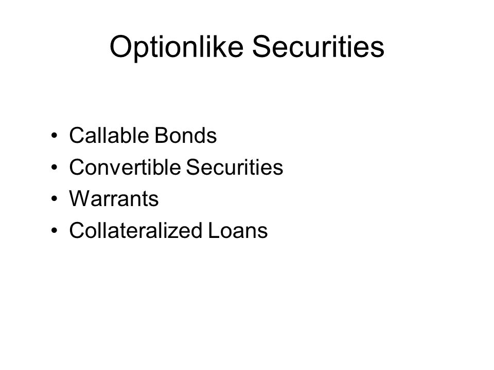 Optionlike Securities
