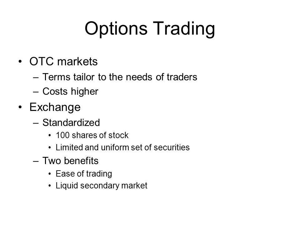 Options Trading OTC markets Exchange