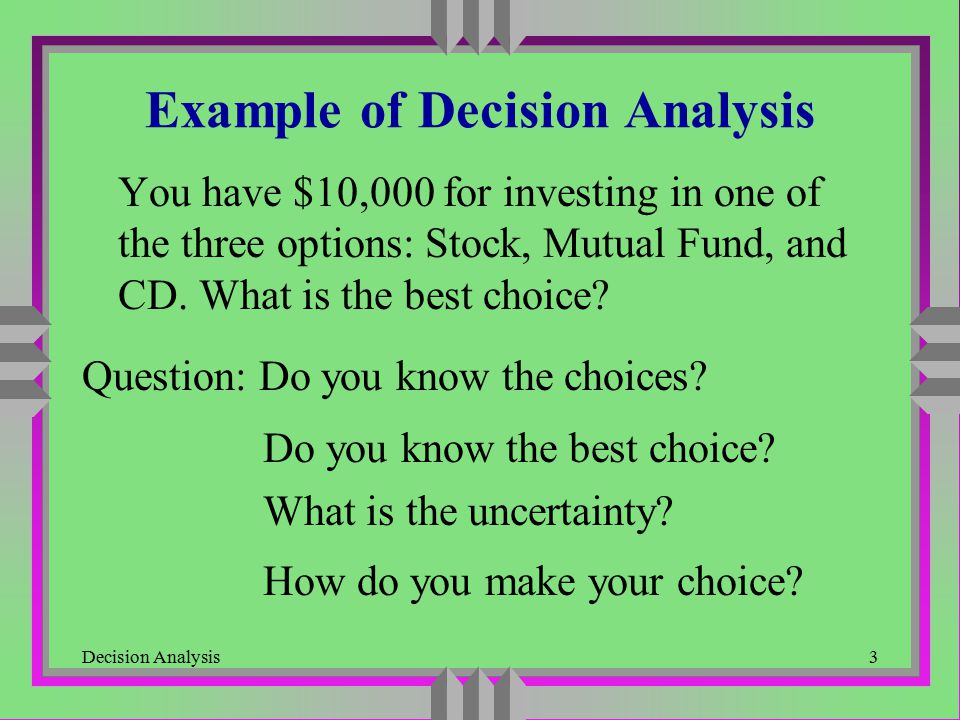 Example of Decision Analysis