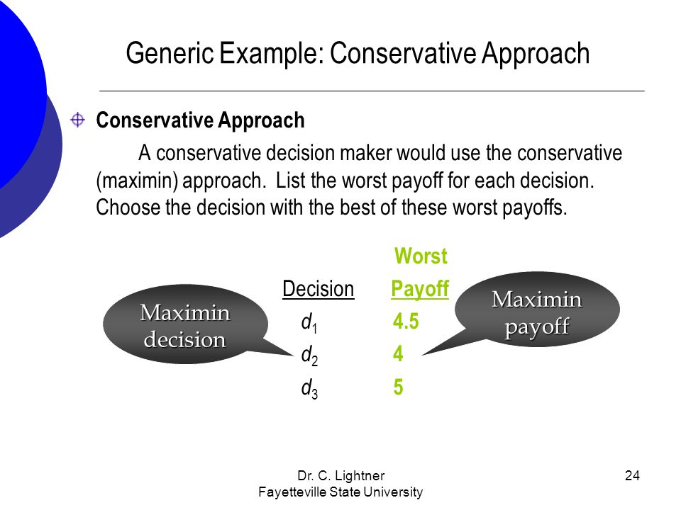 Generic Example: Conservative Approach