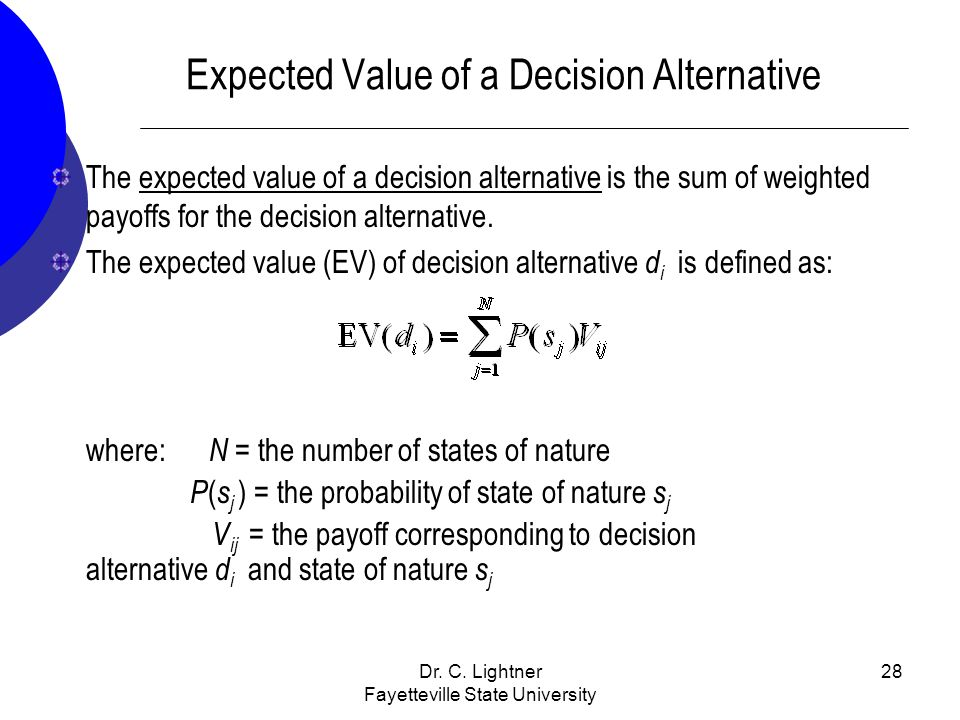 Expected Value of a Decision Alternative