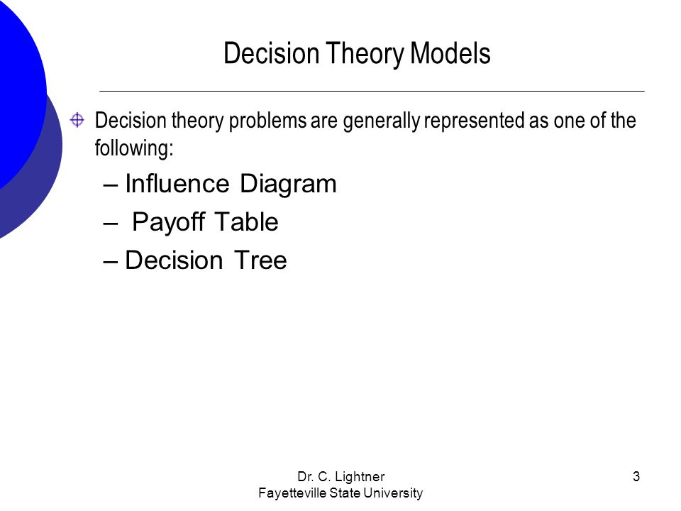 Decision Theory Models