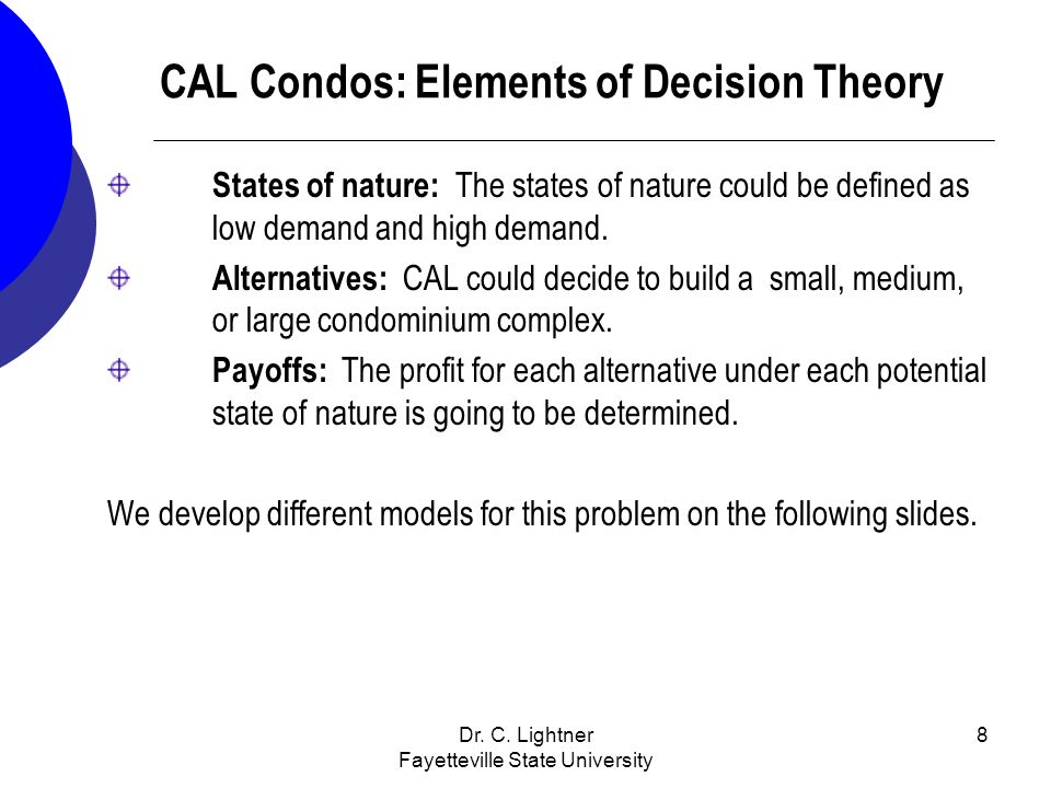 CAL Condos: Elements of Decision Theory