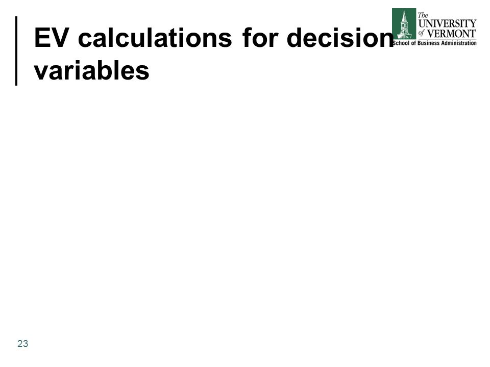 EV calculations for decision variables