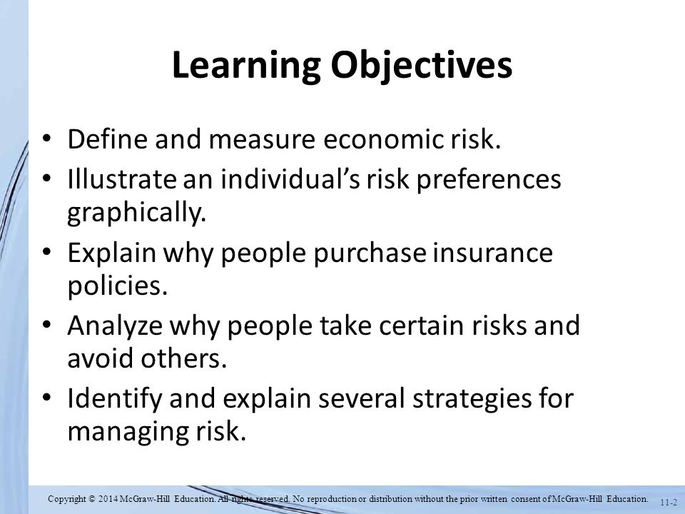 Learning Objectives Define and measure economic risk.