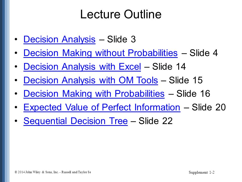 Lecture Outline Decision Analysis – Slide 3