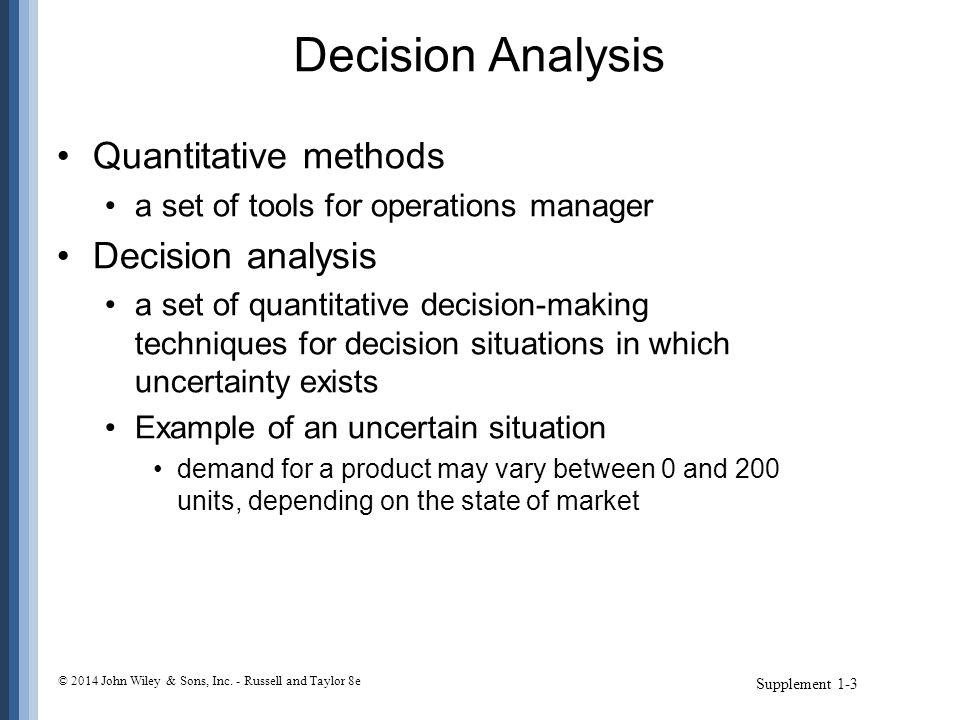 Decision Analysis Quantitative methods Decision analysis