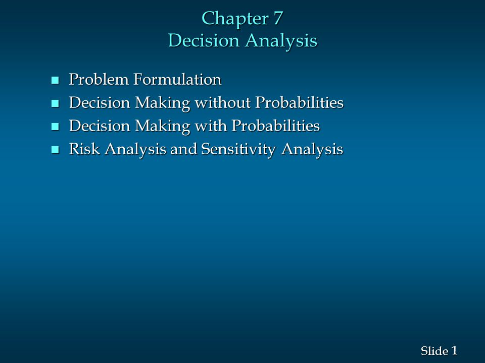 Chapter 7 Decision Analysis